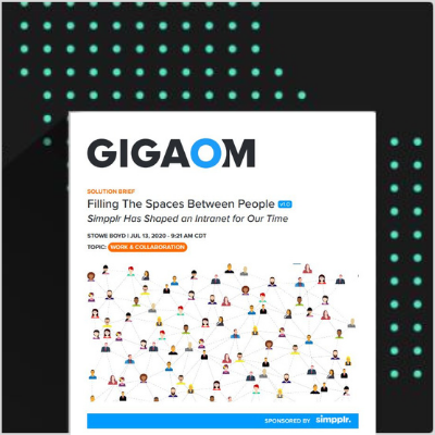 GigaOm Report: Evolution and Defining Characteristics of a Modern Intranet