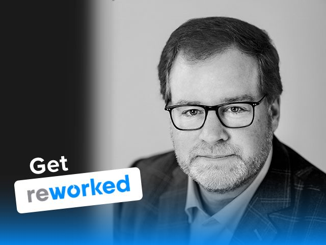 Get Reworked Podcast Kevin Oakes of i4cp