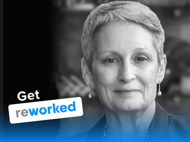 Get Reworked Podcast Guest Mary Slaughter Managing Director at EY